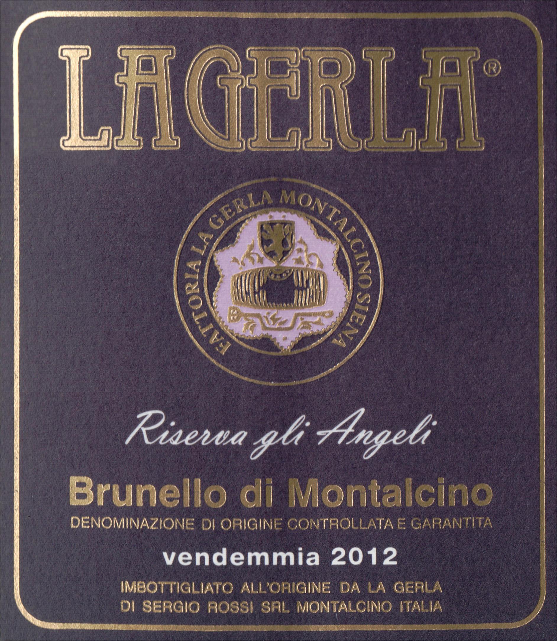 La Gerla Brunello Di Montalcino Riserva Angeli 2012
