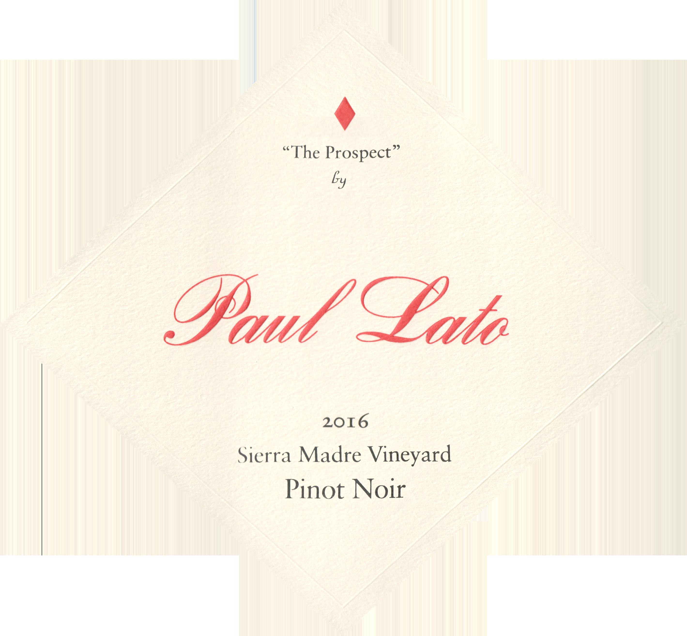 Paul Lato The Prospect Sierra Madre Pinot Noir 2016