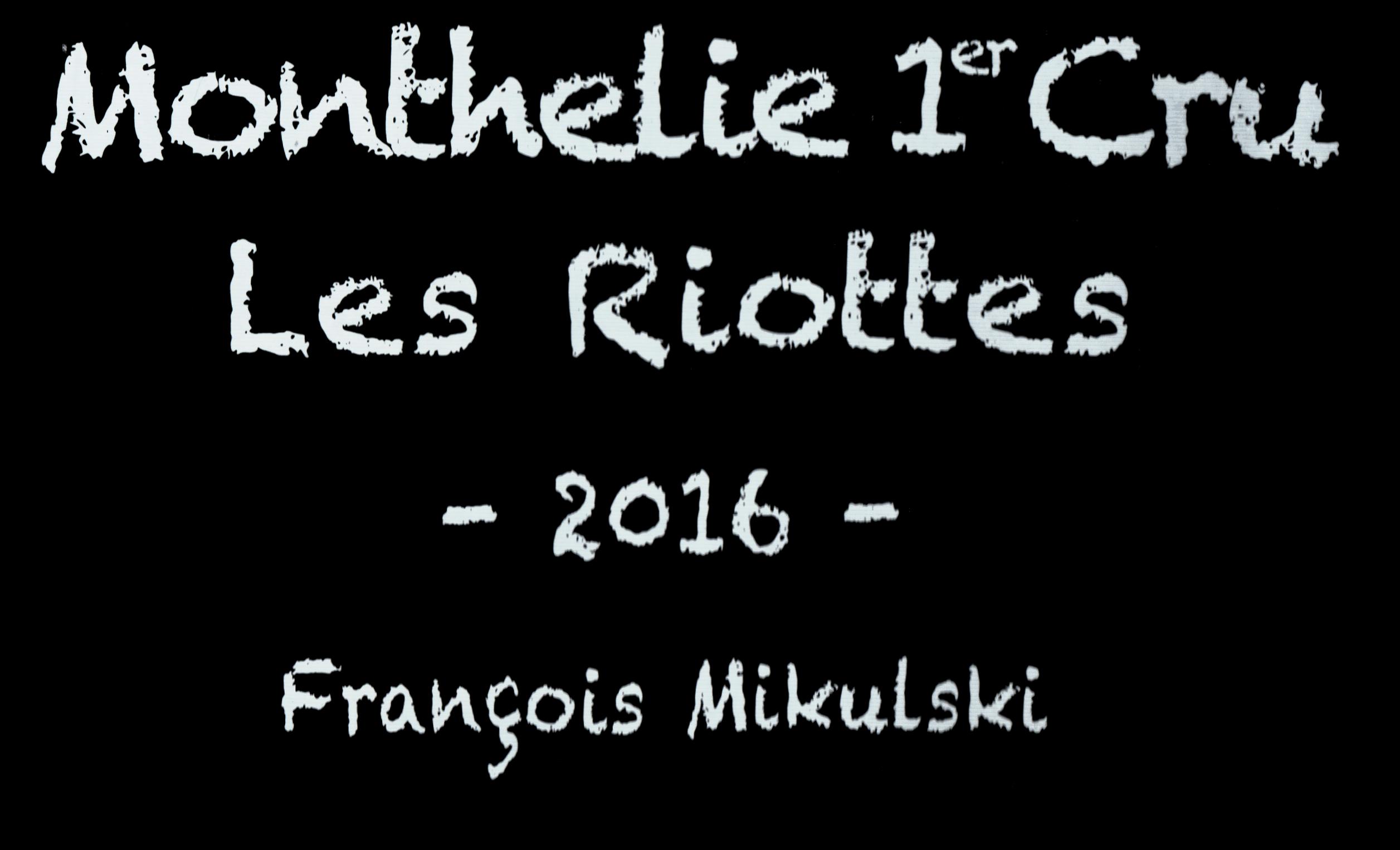 Francois Mikulski Monthelie Rouge Les Riottes 1er Cru 2016