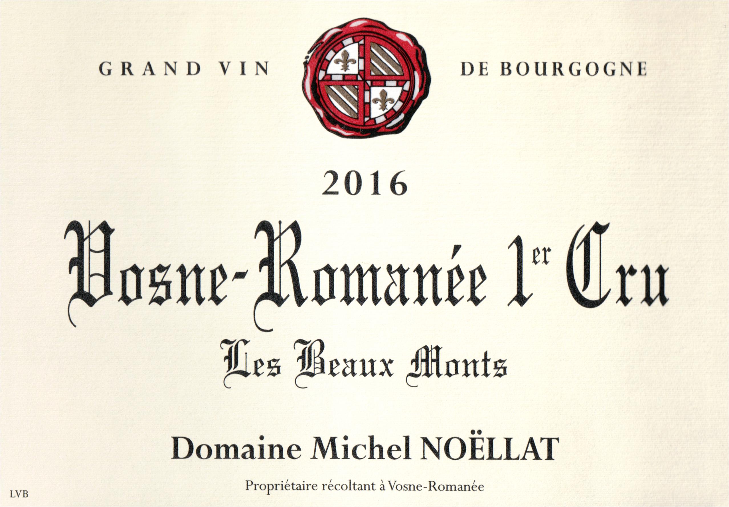 Michel Noellat Vosne Romanee Les Beaux Monts 1er Cru 2016