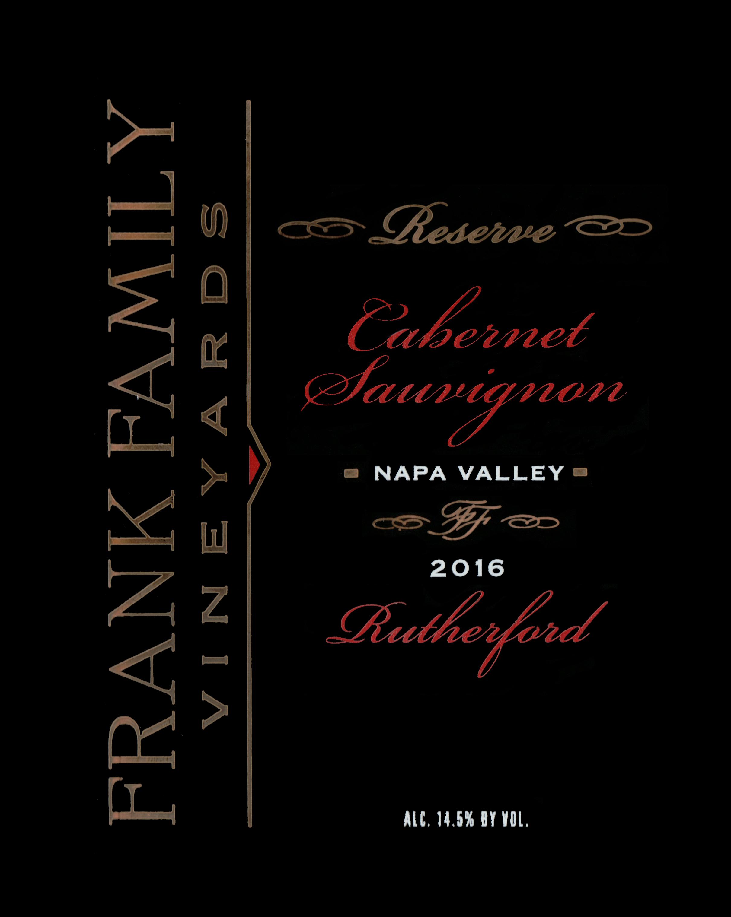 Frank Family Vineyards Reserve Cabernet Rutherford 2016