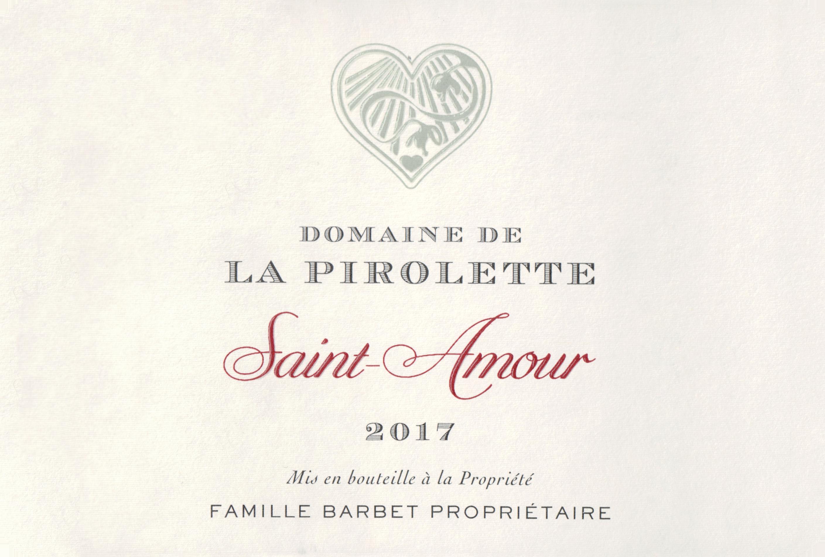 Domaine De La Pirolette Saint Amour 2017