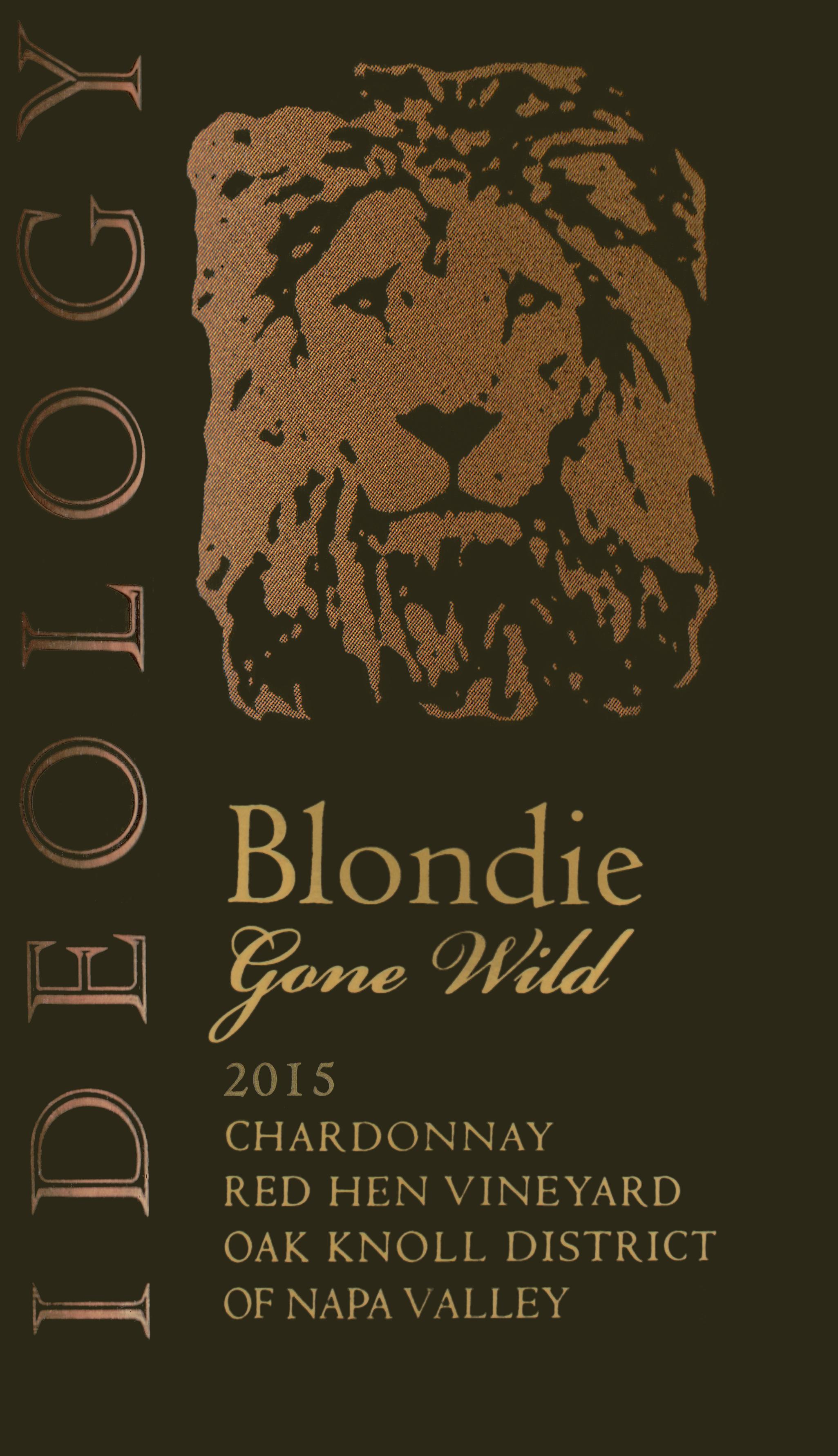 Ideology Blondie Gone Wild Chardonnay 2015