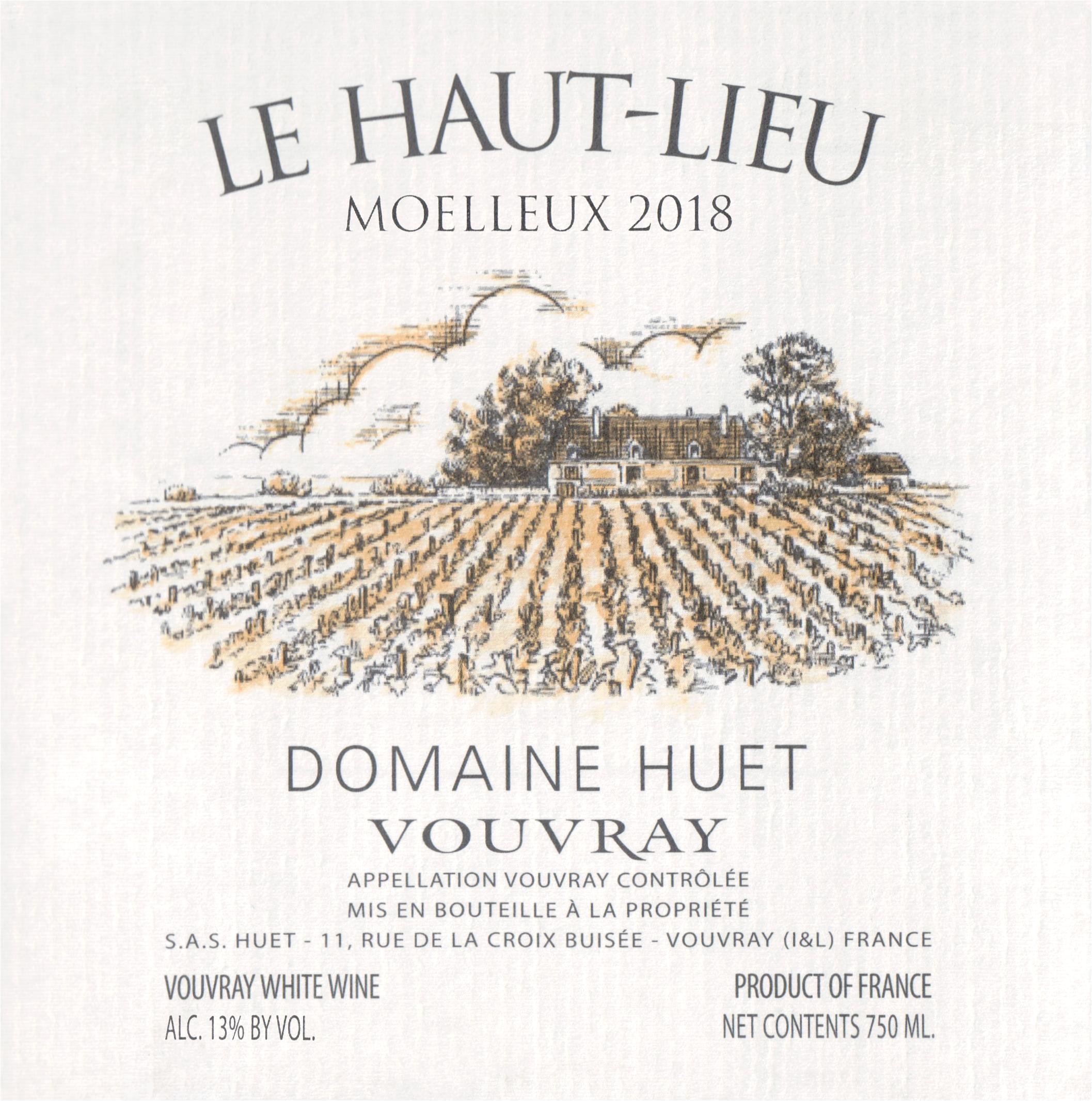 Huet Vouvray Moelleux Haut Lieu 2018