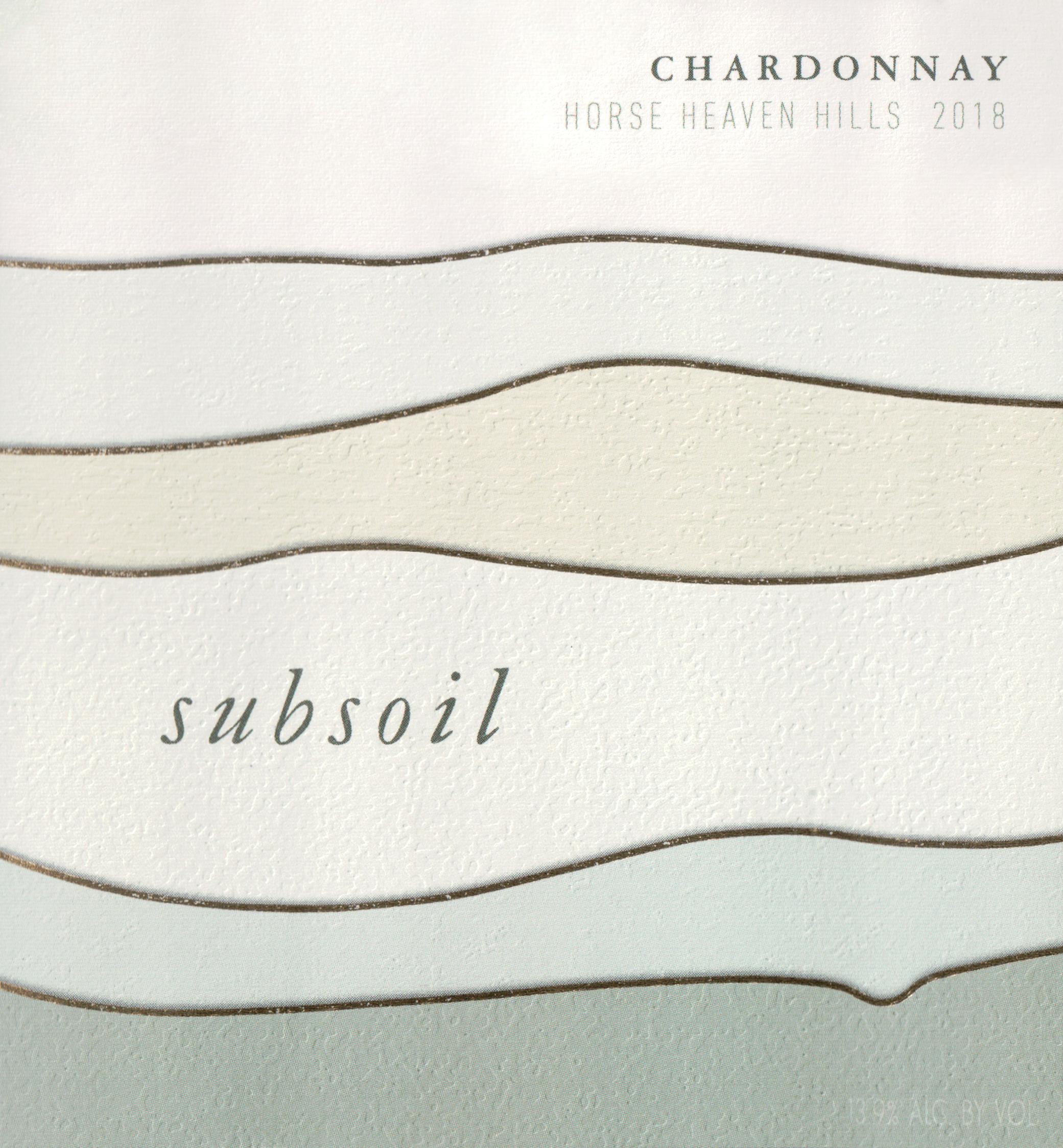 Subsoil Chardonnay Horse Heaven Hills 2018