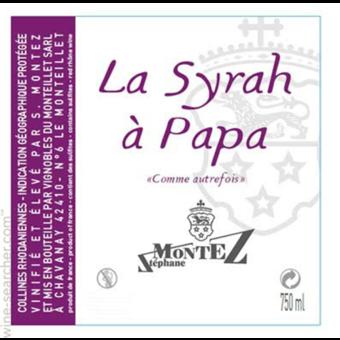 Label shot for 2016 Stephane Montez La Syrah A Papa