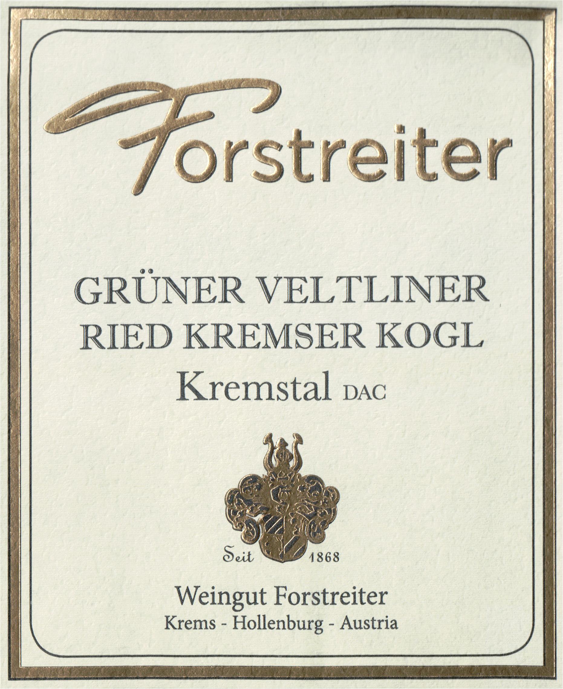 Forstreiter Gruner Veltliner Kremstal Kremser Kogl 2018