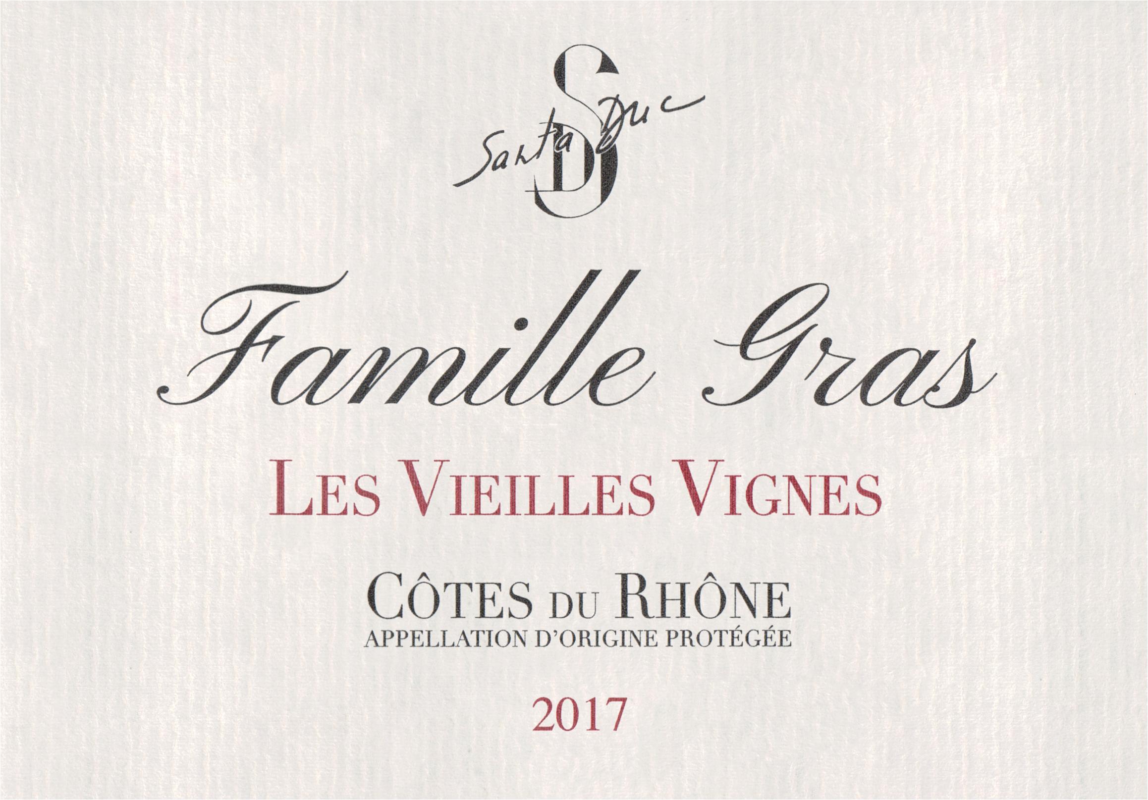 Santa Duc Cotes Du Rhone Vieilles Vignes 2017