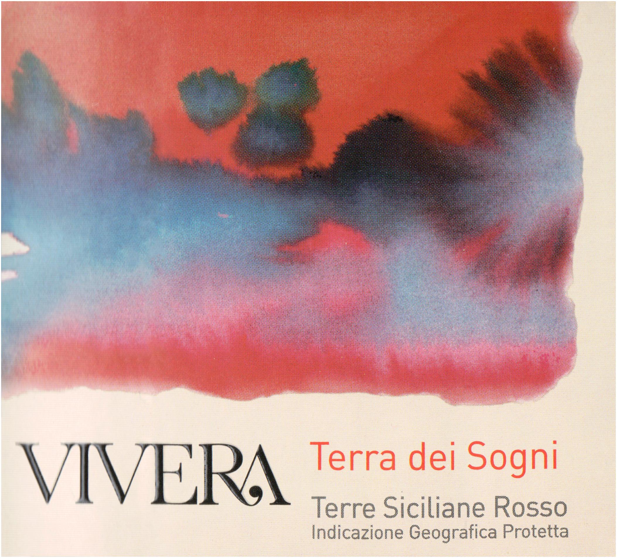 Vivera Siciliane Rosso Terre Dei Sogni 2016