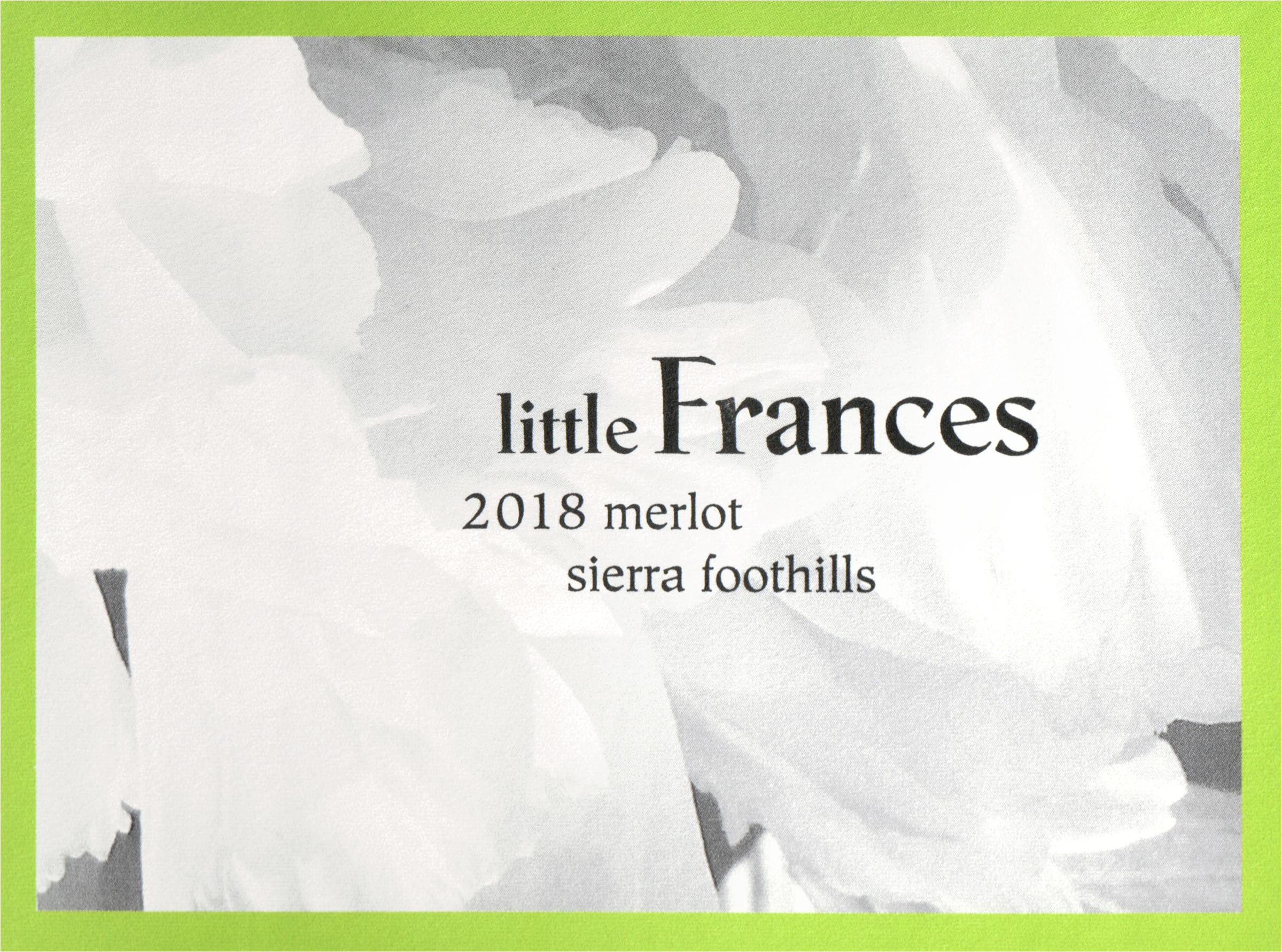 Little Frances Merlot Sierra Foothills 2018