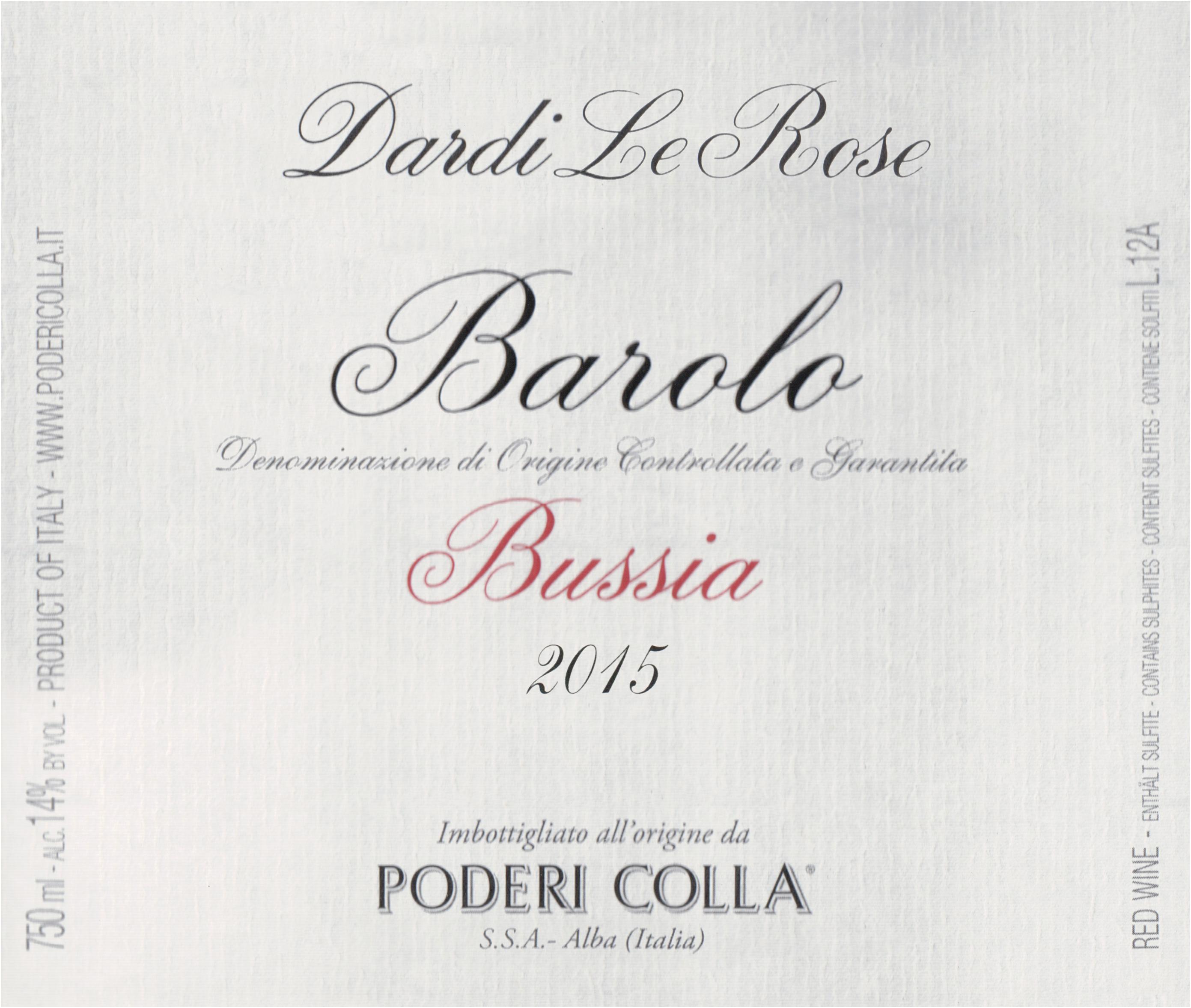 Poderi Colla Barolo Bussia Dardi Le Rose 2015