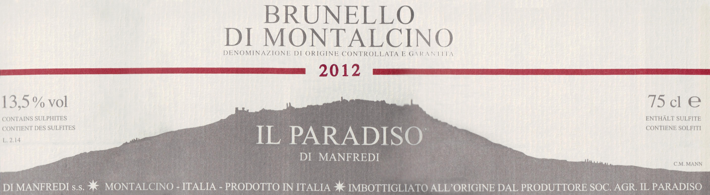 Il Paradiso Di Manfredi Brunello Di Montalcino 2012