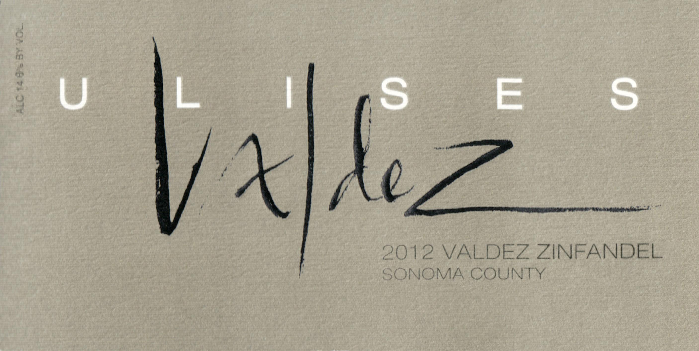 Ulises Valdez Zinfandel Sonoma County 2012