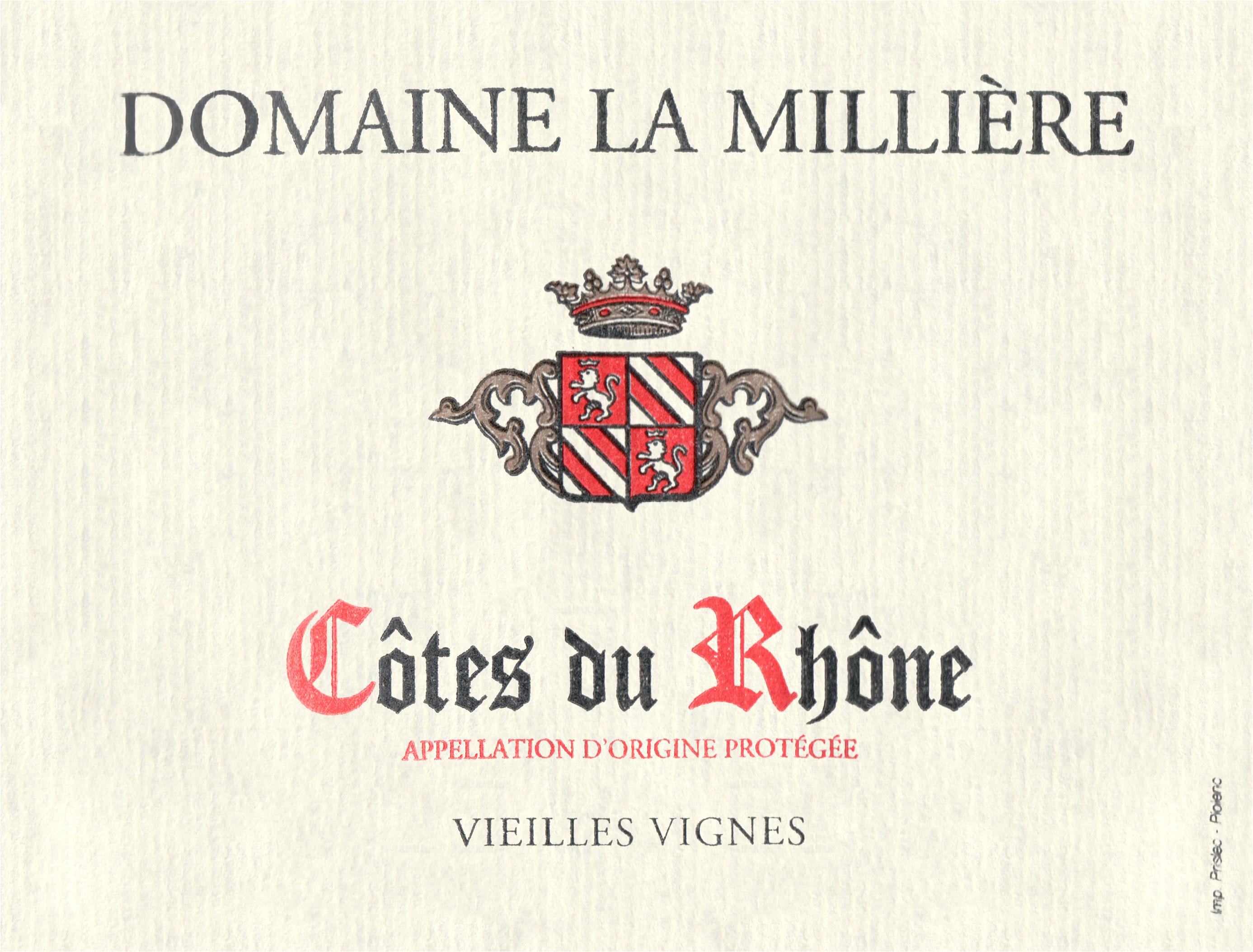 Domaine La Milliere Cotes Du Rhone Vielle Vignes 2018