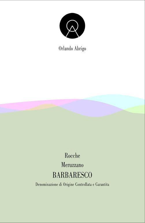 Orlando Abrigo Barbaresco Meruzzano 2015