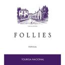 2016 Aveleda Follies Touriga Nacional