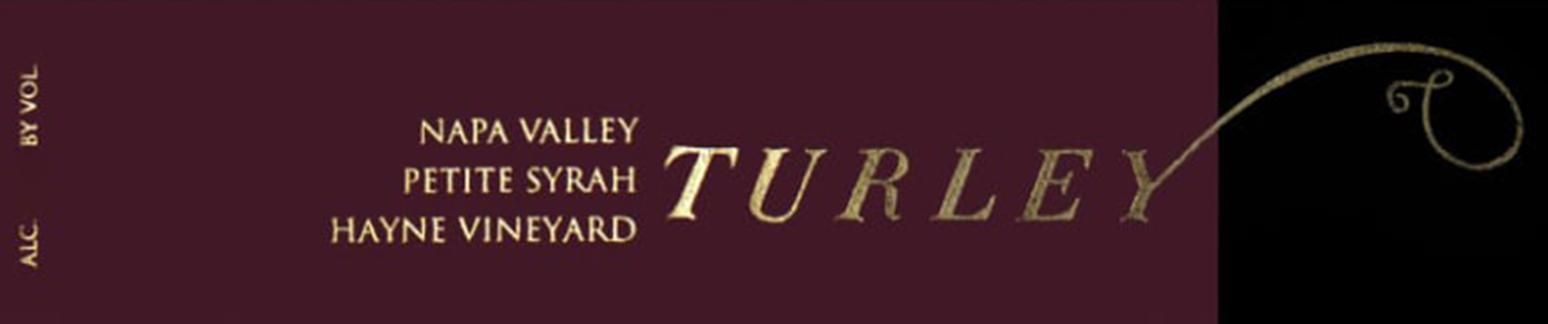 Turley Petite Syrah Hayne Vineyard 2018
