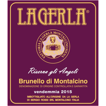 Label shot for 2015 La Gerla Brunello Di Montalcino Riserva Angeli