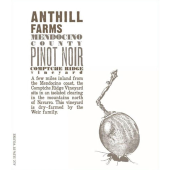 Label shot for 2018 Anthill Farms Comptche Pinot Noir