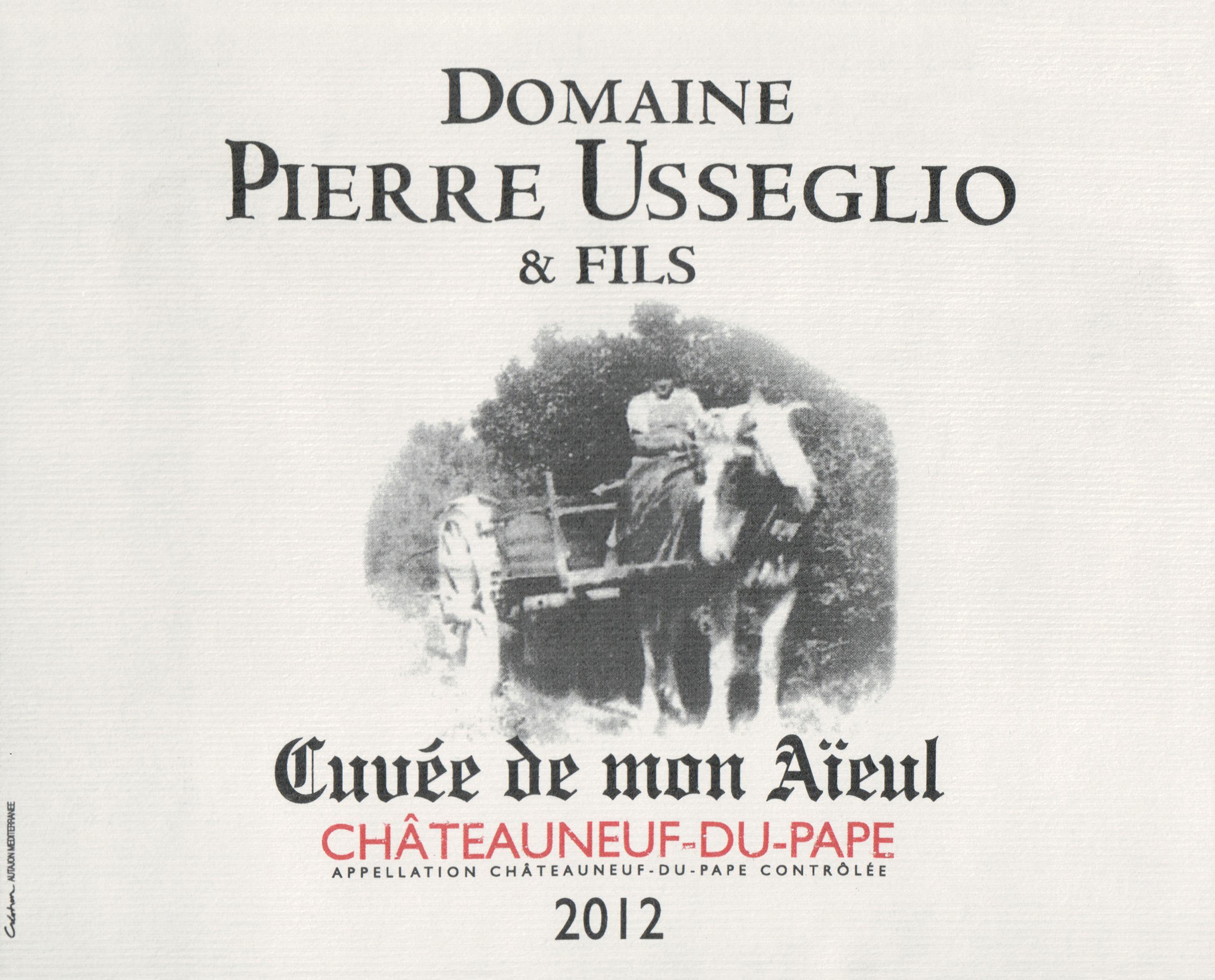 Pierre Usseglio Mon Aieul Chateauneuf Du Pape 2012