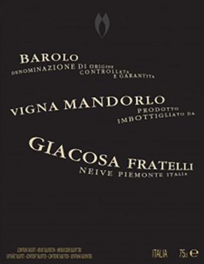Giacosa Fratelli Barolo Vigna Mandorlo 2009