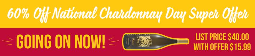 Save big on National Chardonnay Day!!!